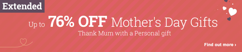 Up to 76% OFF Mothers Day Gifts