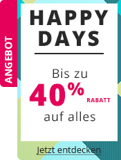 Happy Days Bis -40% auf alles!