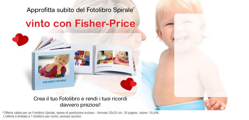 Approfitta subito del Fotolibro Spirale vinto con Fisher-Price