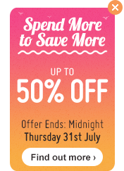 Spend More to Save More - up to 50% off